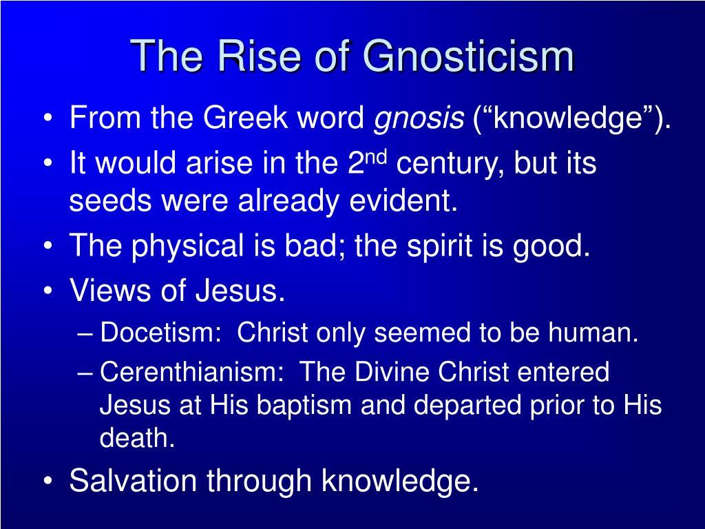 The Rise of Gnosticism