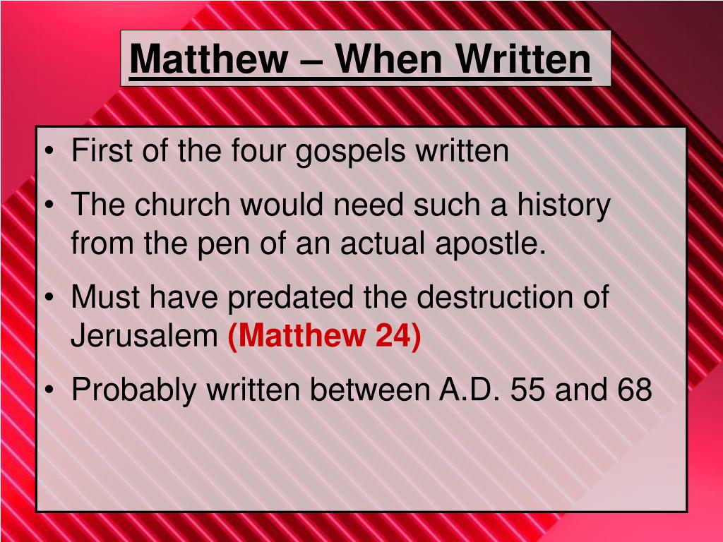 Matthew – When Written