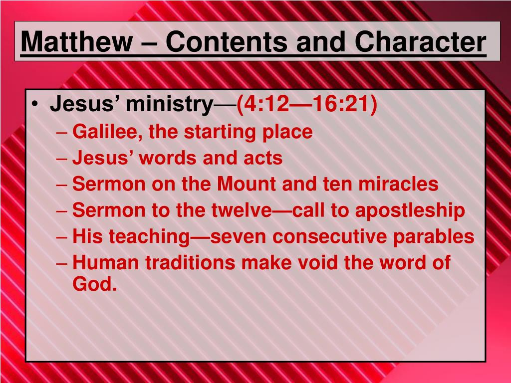 Matthew – Contents and Character