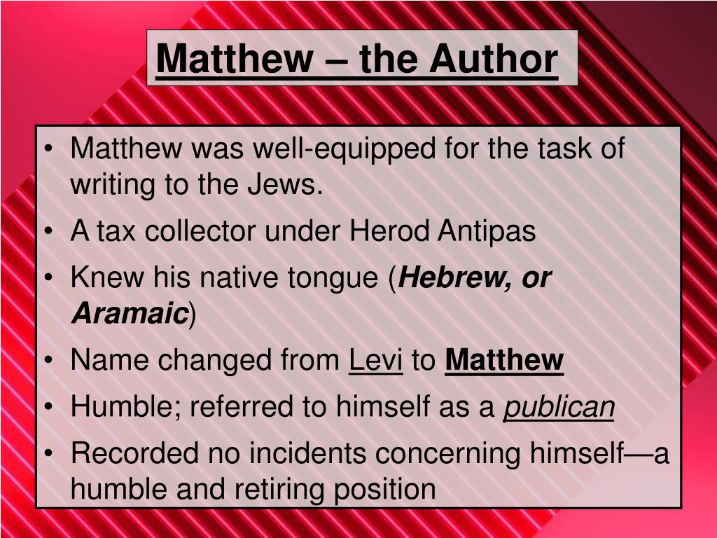 Matthew – the Author