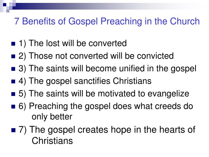 7 benefits of gospel preaching in the church