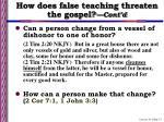 how does false teaching threaten the gospel cont d13