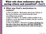 what role does endurance play in saving others and ourselves cont d6