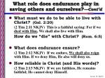 what role does endurance play in saving others and ourselves cont d8