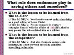 what role does endurance play in saving others and ourselves