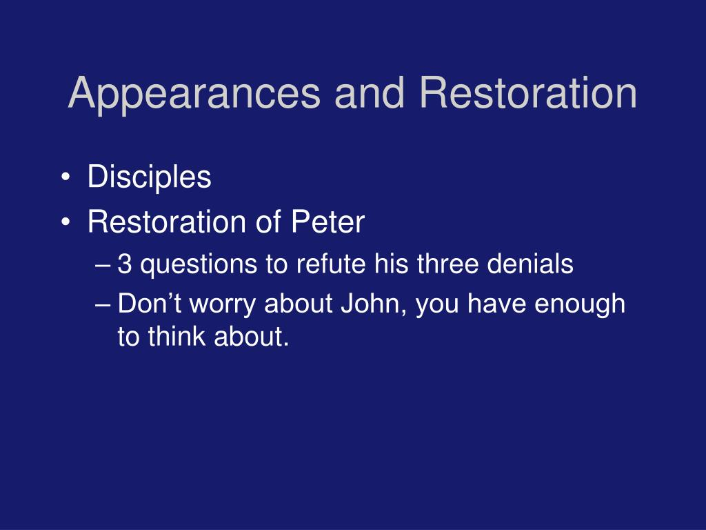 Appearances and Restoration