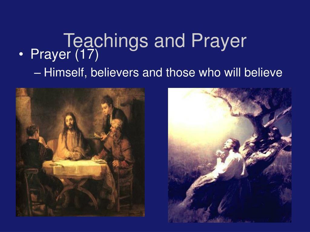 Teachings and Prayer