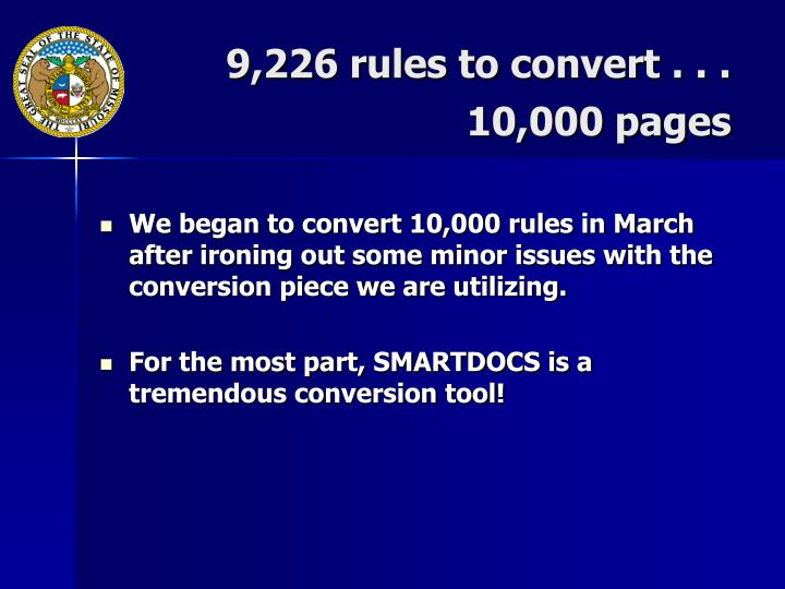9,226 rules to convert . . .