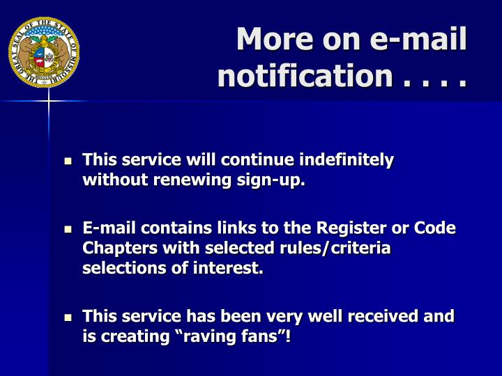More on e-mail notification . . . .