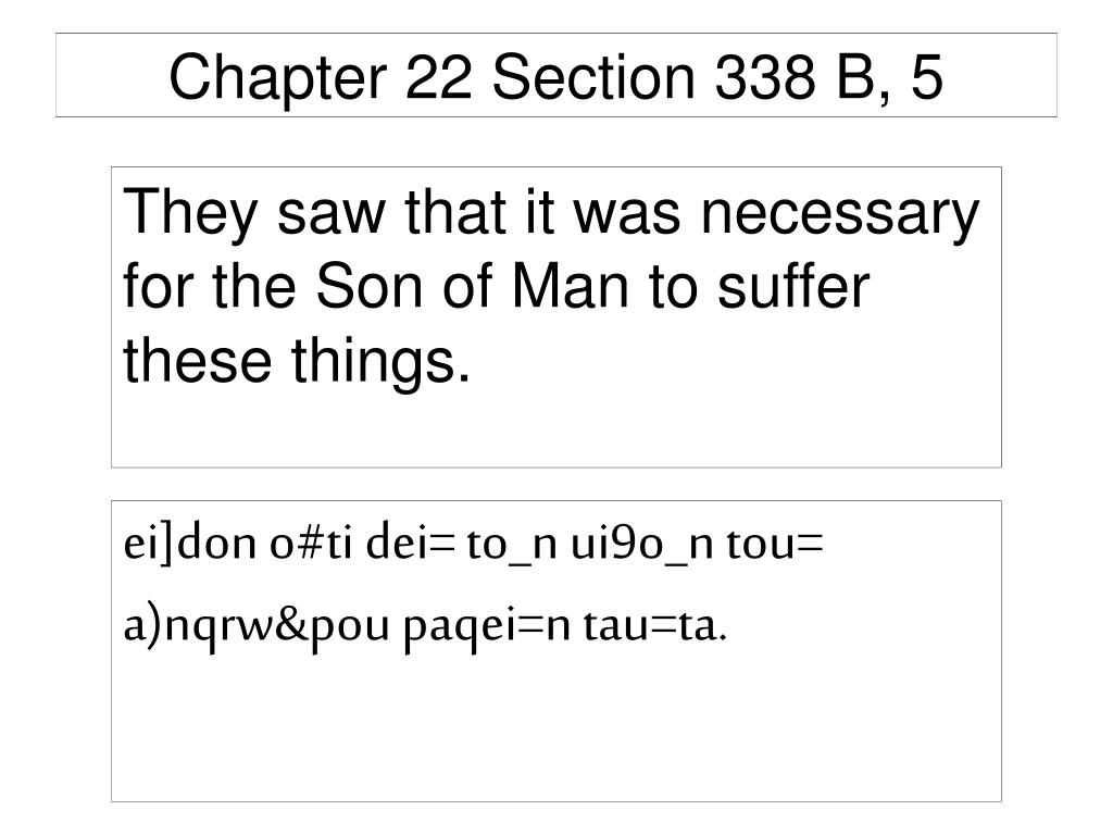 Chapter 22 Section 338 B, 5