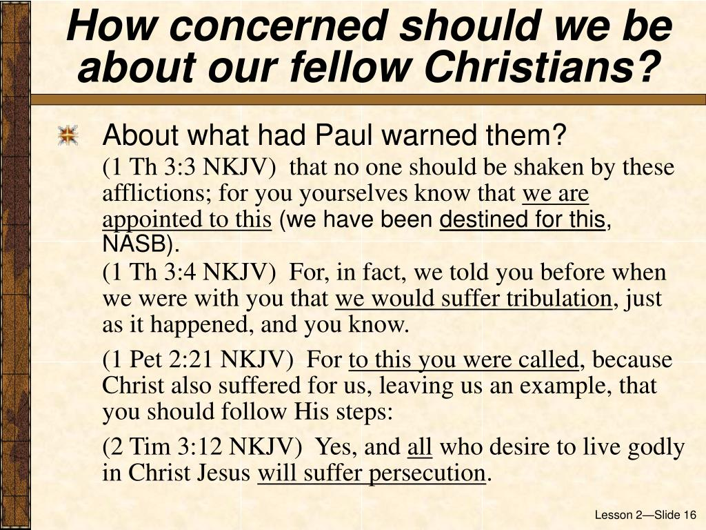 How concerned should we be about our fellow Christians?