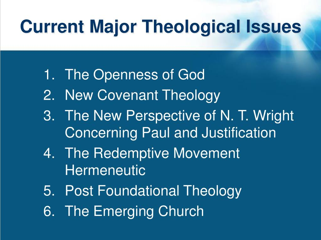 Current Major Theological Issues