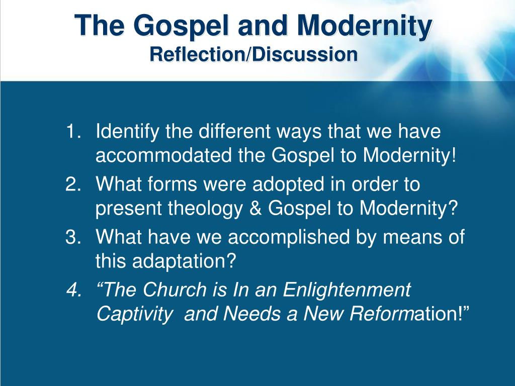 The Gospel and Modernity