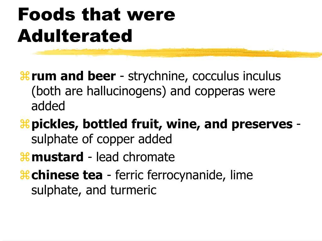 Foods that were Adulterated