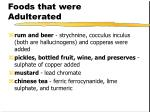 foods that were adulterated14