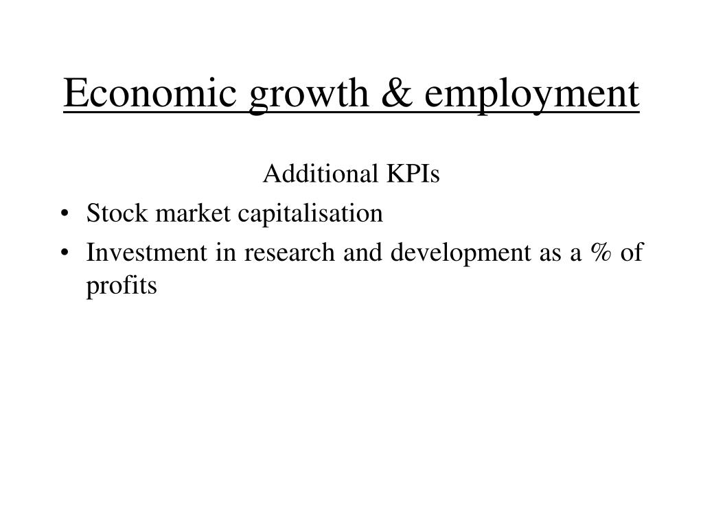 Economic growth & employment