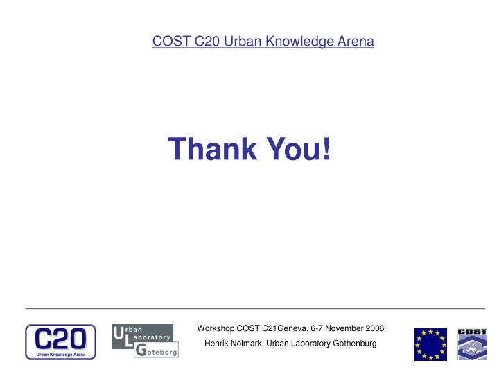 COST C20 Urban Knowledge Arena