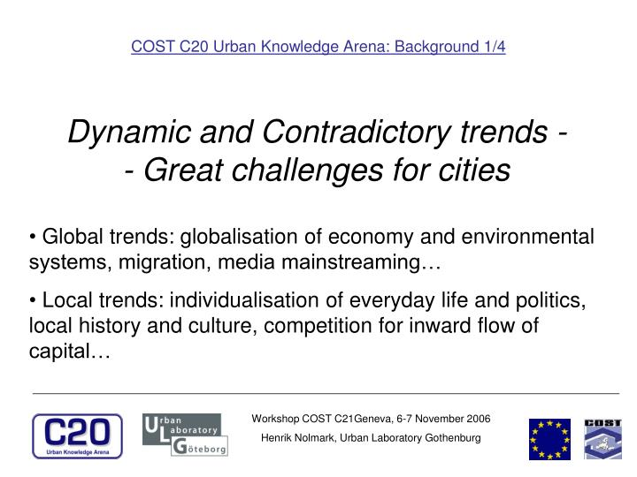 COST C20 Urban Knowledge Arena: Background 1/4