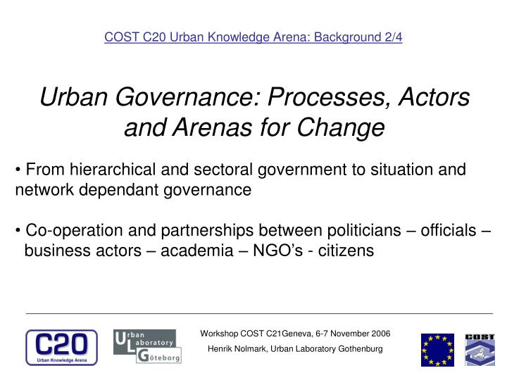 COST C20 Urban Knowledge Arena: Background 2/4