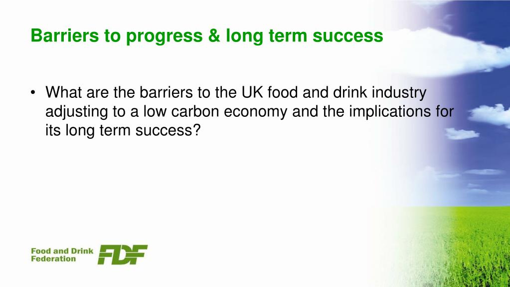 Barriers to progress & long term success