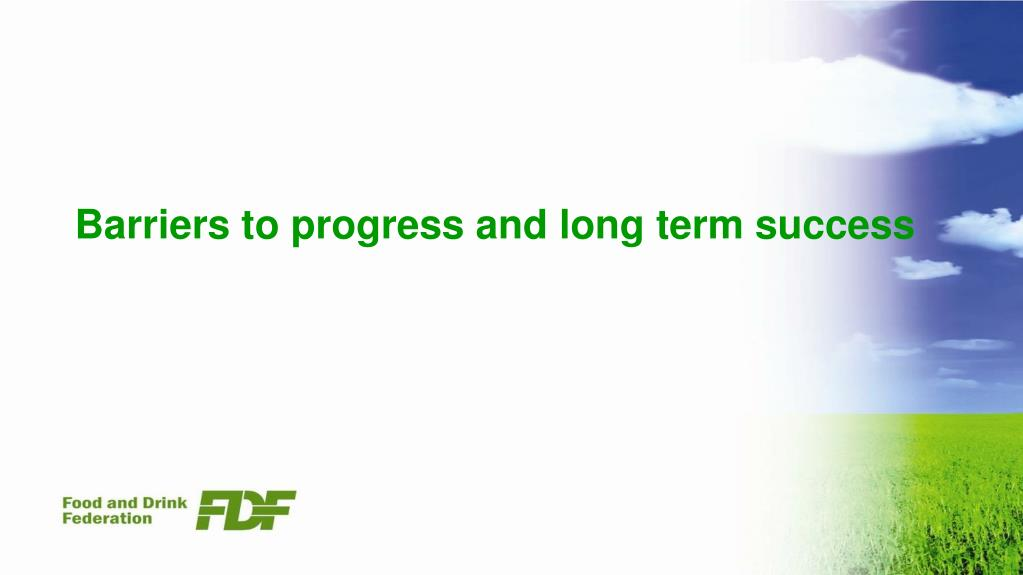Barriers to progress and long term success