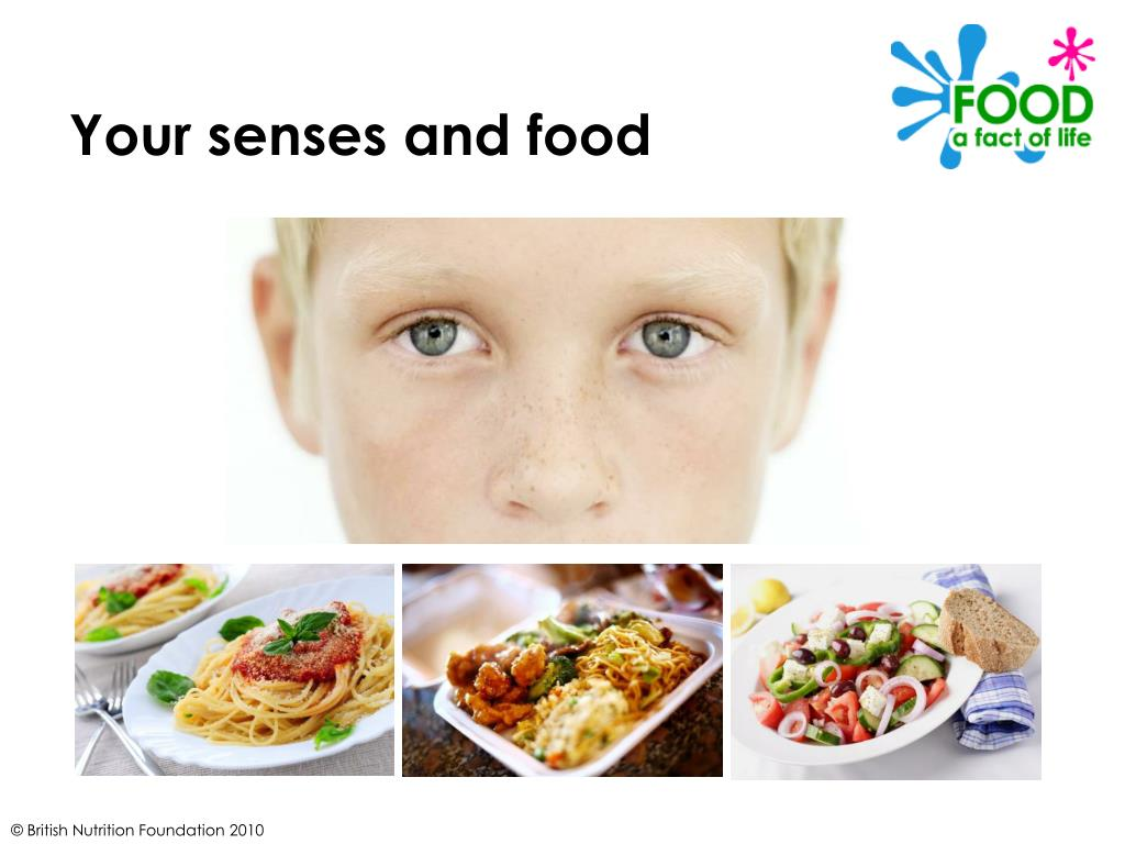 Your senses and food