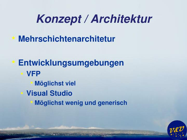 Konzept / Architektur