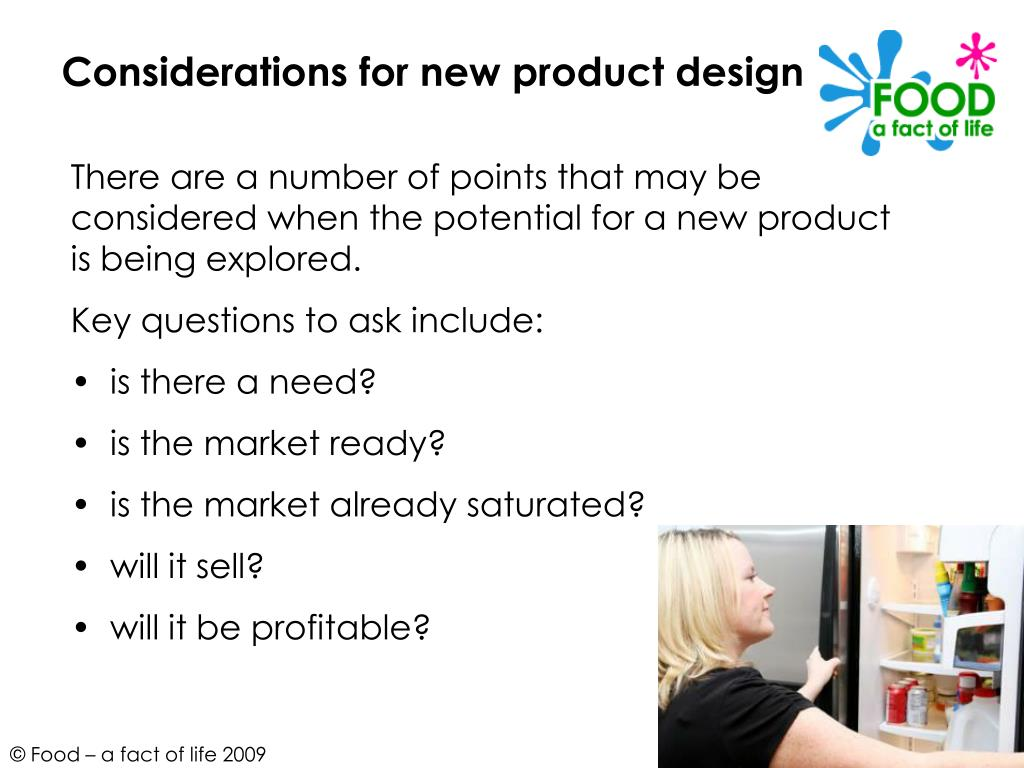 Considerations for new product design