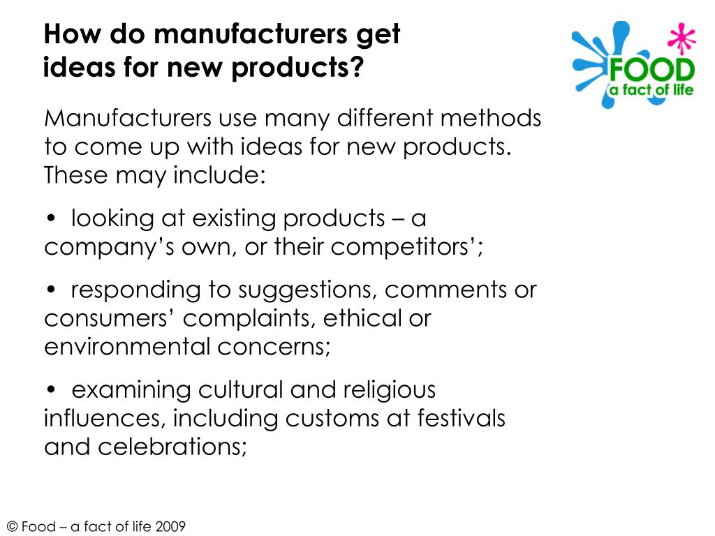 How do manufacturers get ideas for new products?