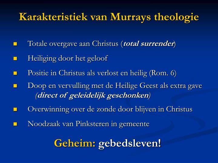 Karakteristiek van Murrays theologie