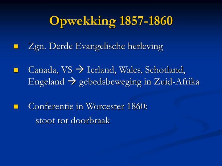 Opwekking 1857-1860