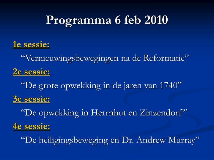 Programma 6 feb 2010