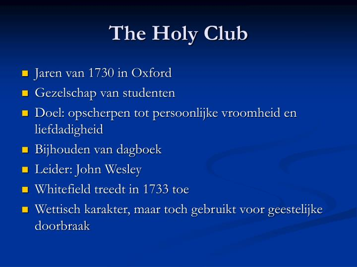 The Holy Club