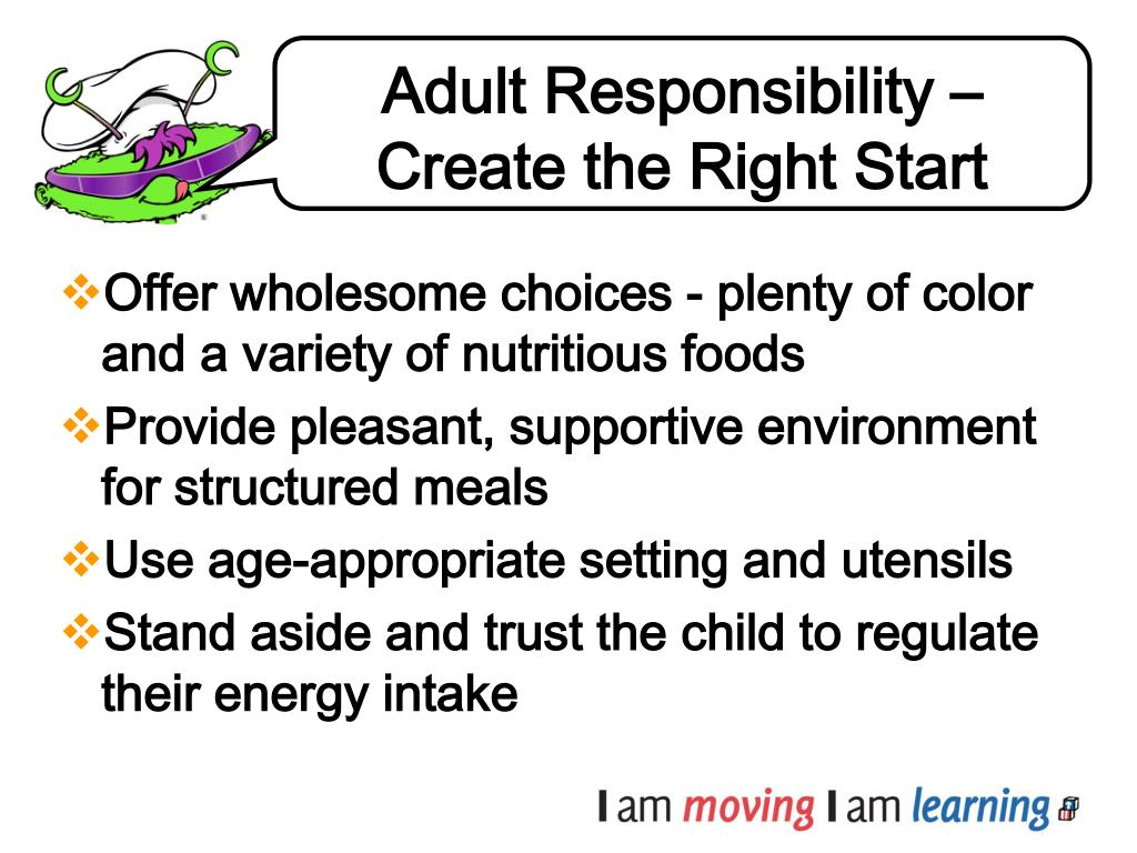 Adult Responsibility – Create the Right Start