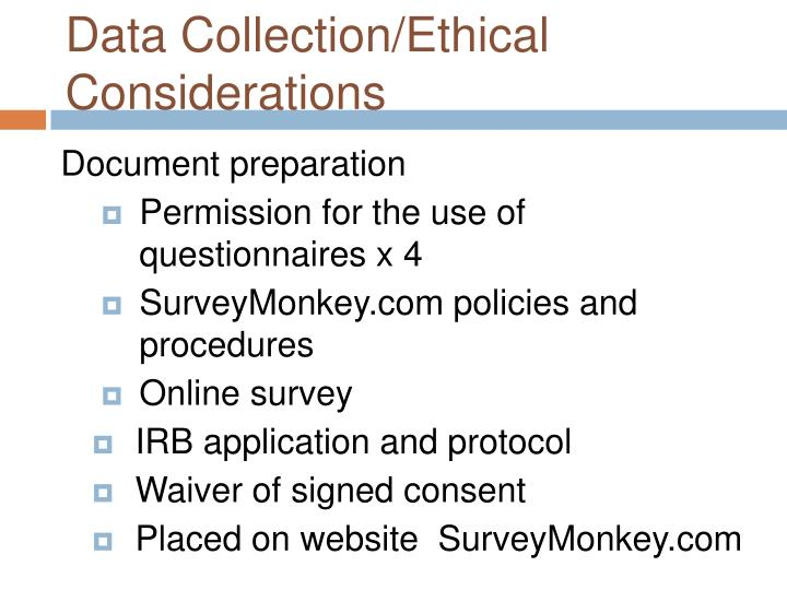 Data Collection/Ethical Considerations