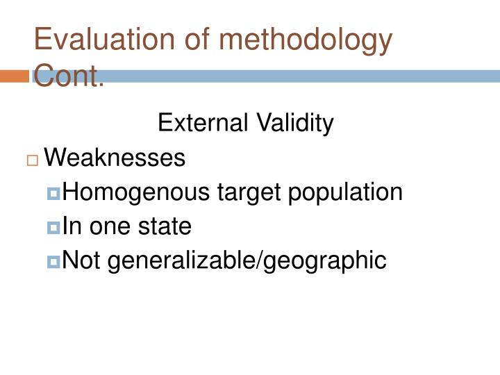 Evaluation of methodology Cont