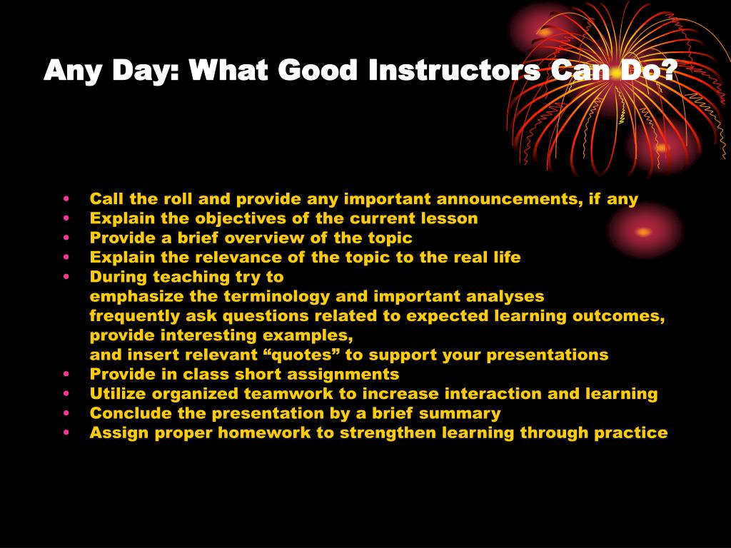 Any Day: What Good Instructors Can Do?