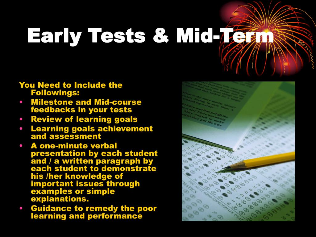 Early Tests & Mid-Term