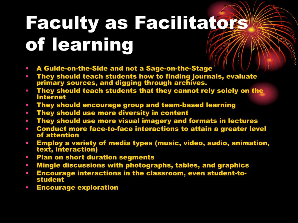 Faculty as Facilitators of learning