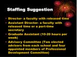 staffing suggestion