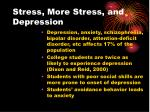 stress more stress and depression37