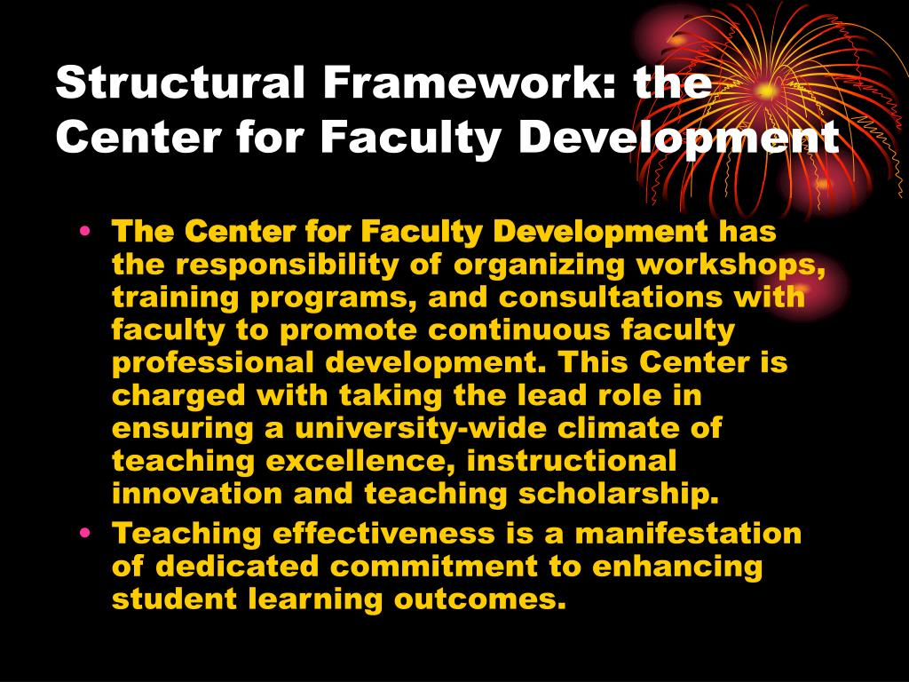 Structural Framework: the Center for Faculty Development