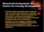 structural framework the center for faculty development11