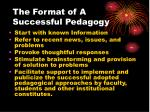 the format of a successful pedagogy