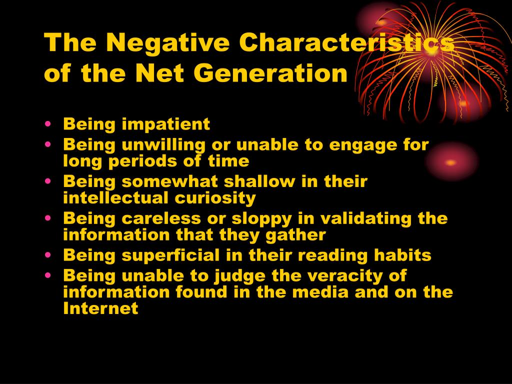 The Negative Characteristics of the Net Generation
