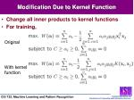 modification due to kernel function
