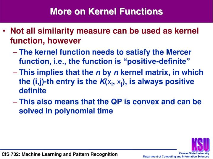 More on Kernel Functions