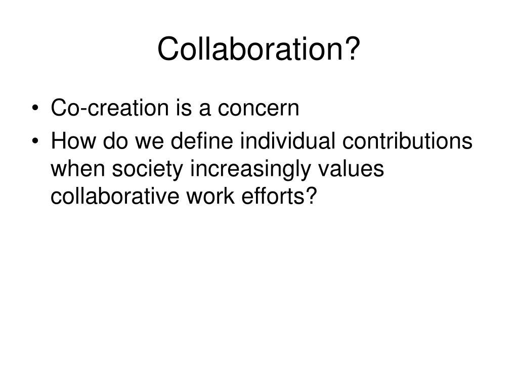 Collaboration?