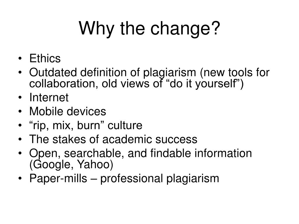 Why the change?