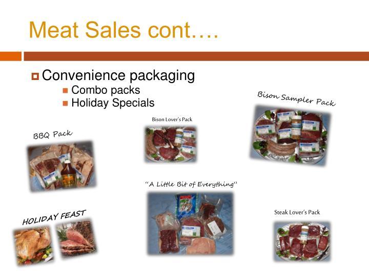 Meat Sales cont….